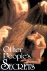 Other People's Secrets Movie Streaming Online