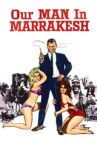 Our Man in Marrakesh Movie Streaming Online