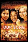 Our Song Movie Streaming Online