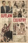 Outlaw Country Movie Streaming Online