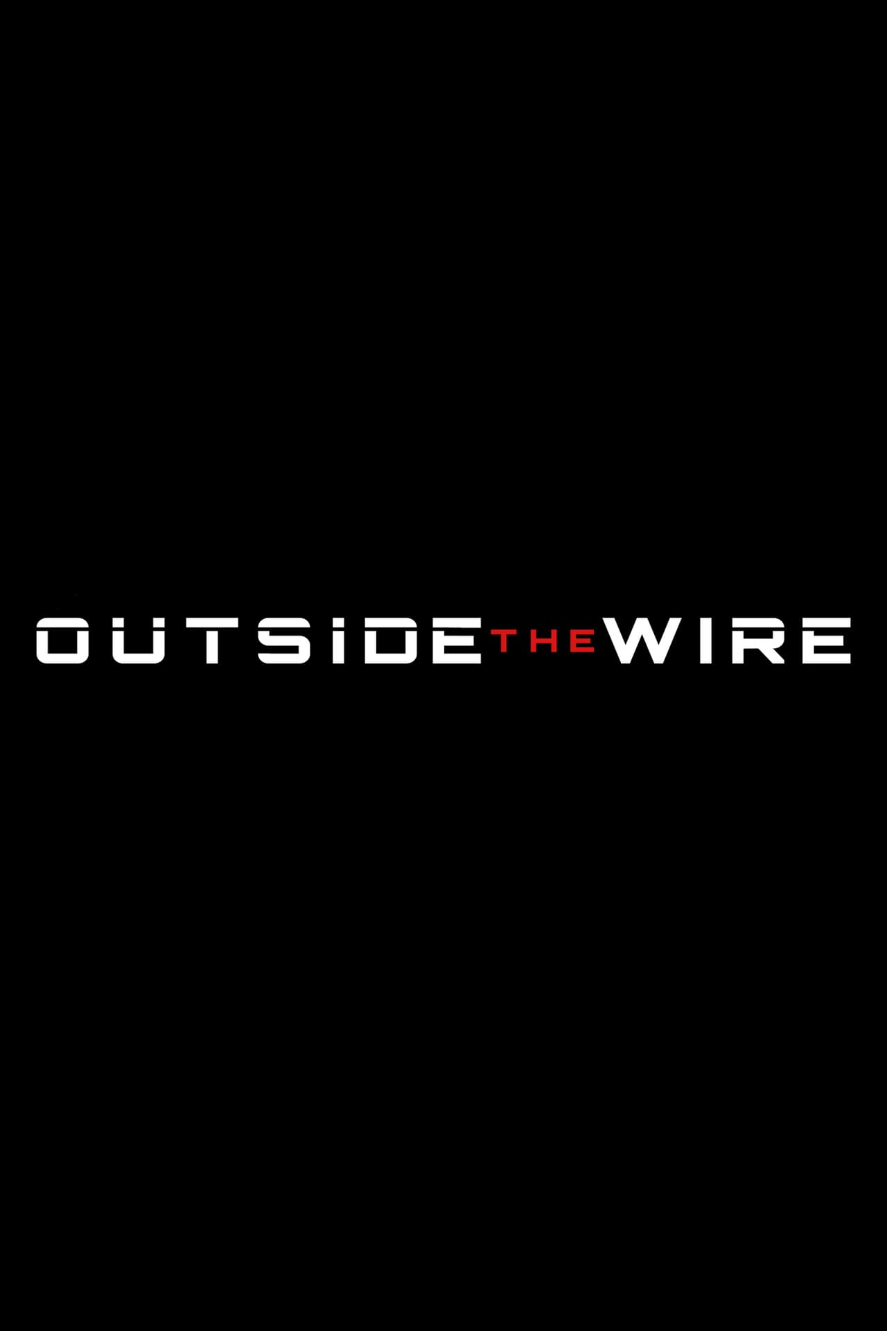 Outside the Wire Movie Streaming Online