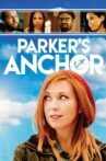 Parker's Anchor Movie Streaming Online