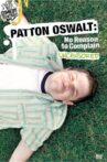 Patton Oswalt: No Reason to Complain Movie Streaming Online