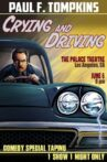 Paul F. Tompkins: Crying and Driving Movie Streaming Online