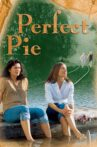 Perfect Pie Movie Streaming Online