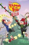 Phineas and Ferb Christmas Vacation! Movie Streaming Online