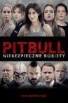 Pitbull. Niebezpieczne kobiety Movie Streaming Online
