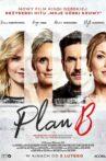 Plan B Movie Streaming Online