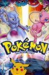 Pokémon: The First Movie - Mewtwo Strikes Back Movie Streaming Online