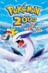 Pokémon: The Movie 2000 Movie Streaming Online