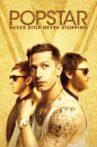 Popstar: Never Stop Never Stopping Movie Streaming Online