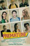Premature Movie Streaming Online