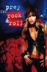 Prey for Rock & Roll Movie Streaming Online