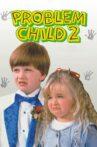 Problem Child 2 Movie Streaming Online
