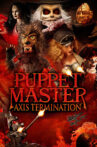 Puppet Master: Axis Termination Movie Streaming Online
