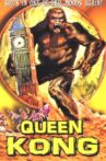 Queen Kong Movie Streaming Online