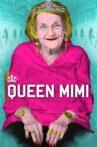 Queen Mimi Movie Streaming Online