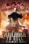 Railroad to Hell: A Chinaman's Chance Movie Streaming Online