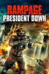 Rampage: President Down Movie Streaming Online