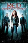 Red: Werewolf Hunter Movie Streaming Online