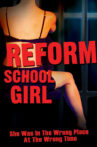 Reform School Girl Movie Streaming Online