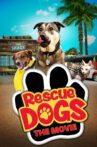 Rescue Dogs Movie Streaming Online
