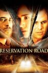 Reservation Road Movie Streaming Online