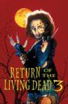 Return of the Living Dead 3 Movie Streaming Online