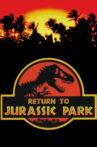 Return to Jurassic Park Movie Streaming Online