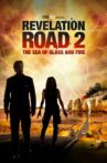 Revelation Road 2: The Sea of Glass and Fire Movie Streaming Online