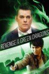 Revenge of the Green Dragons Movie Streaming Online