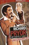 Richard Pryor: I Ain't Dead Yet, #*%$#@!! Movie Streaming Online