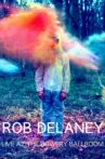 Rob Delaney: Live at the Bowery Ballroom Movie Streaming Online