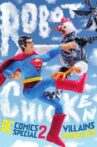 Robot Chicken DC Comics Special II: Villains in Paradise Movie Streaming Online