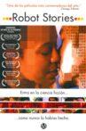 Robot Stories Movie Streaming Online