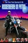 Roddenberry on Patrol Movie Streaming Online