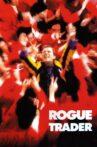 Rogue Trader Movie Streaming Online
