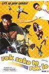 Rok Sako To Rok Lo Movie Streaming Online