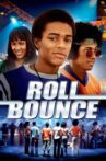 Roll Bounce Movie Streaming Online