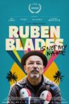 Ruben Blades Is Not My Name Movie Streaming Online