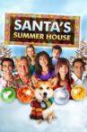 Santa's Summer House Movie Streaming Online