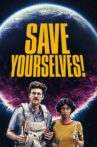 Save Yourselves! Movie Streaming Online