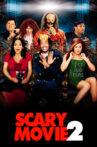 Scary Movie 2 Movie Streaming Online
