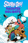 Scooby-Doo! Haunted Holidays Movie Streaming Online