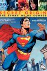 Secret Origin: The Story of DC Comics Movie Streaming Online