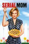 Serial Mom Movie Streaming Online