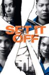 Set It Off Movie Streaming Online