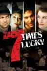 Seven Times Lucky Movie Streaming Online