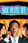 She Hate Me Movie Streaming Online