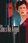 She's No Angel Movie Streaming Online